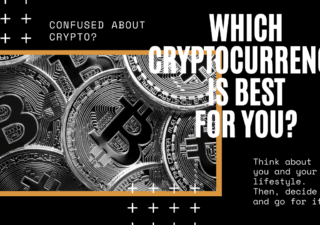 WHICH CRYPTOCURRENCY INVESTMENT BEST SUITS YOUR LIFESTYLE