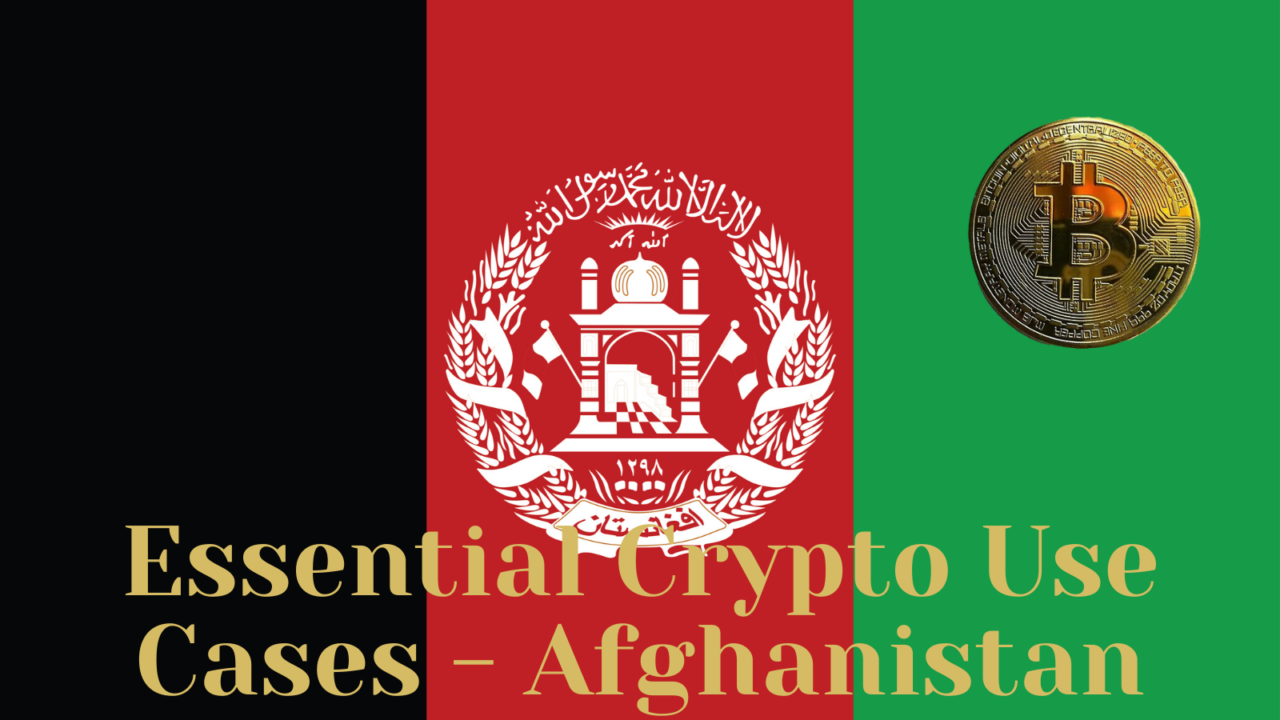 Essential Crypto Use Cases Afghanistan e1634154579584